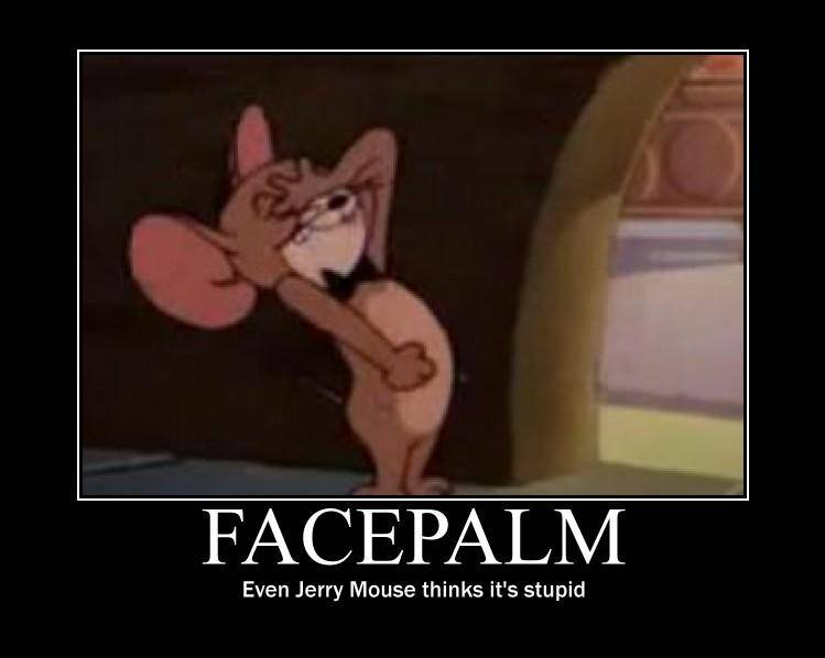 Jerry-Mouse-Facepalm.jpg