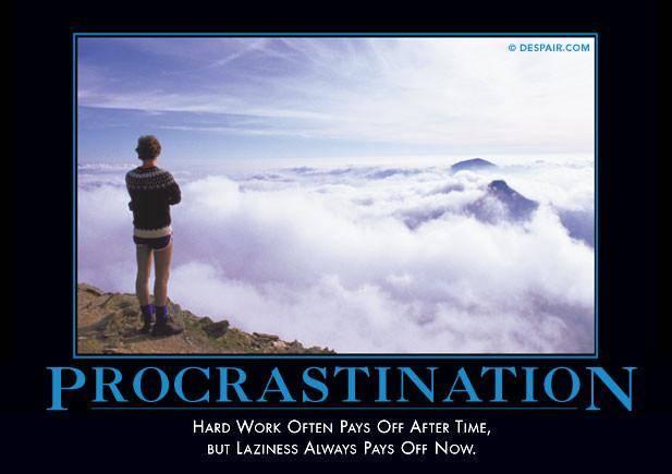 procrastinationdemotivator.jpg