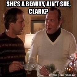 shes-a-beauty-aint-she-clark.jpg