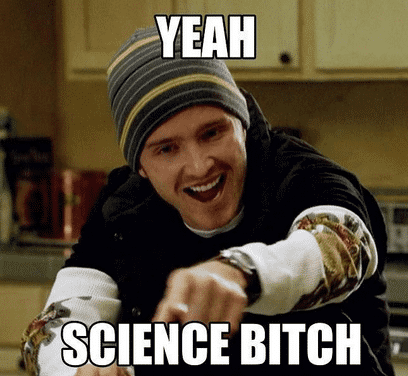 yeahsciencebitch.png